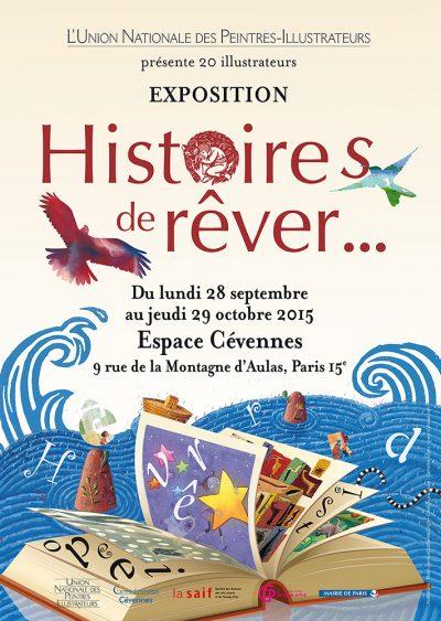 Affiche de l'exposition UNPI Histoires de rêver...